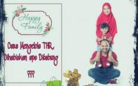 mengelola thr untuk keluarga