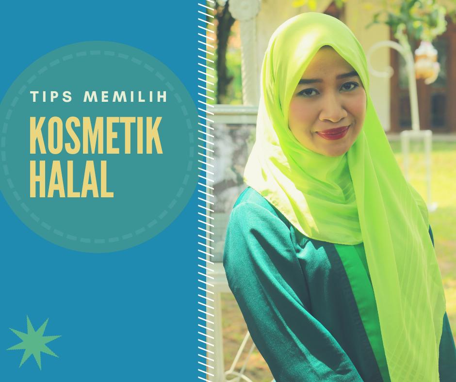 memilih kosmetik halal