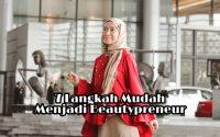 7 langkah menjadi beautypreneur